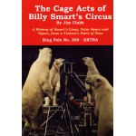 King Pole Extra No.209 September 2016 The Cage Acts of Billy Smarts Circus