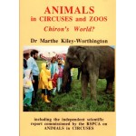 Animals in Circuses and Zoos Chiron`s World