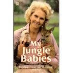 My Jungle Babies By Rosamund Fisher