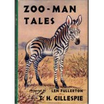 Zoo Man Tales By T H Gillespie